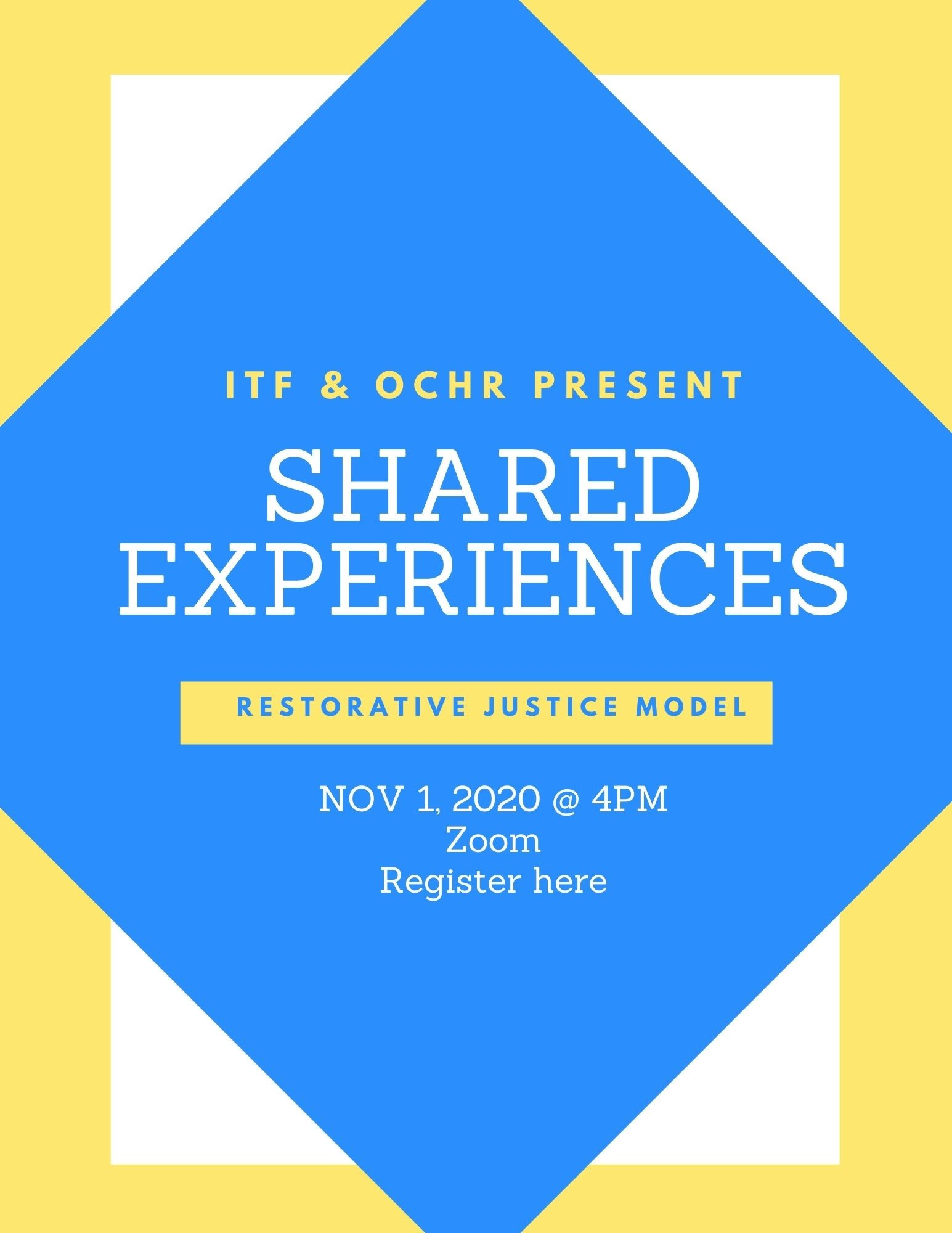 ITF in Collaboration with OC Human Relations Present Shared Experiences